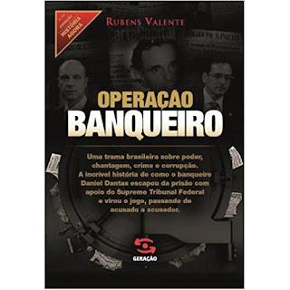 Operação Banqueiro | Rubens Valente