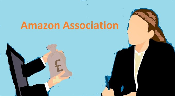 How to Earn Money from Amazon Association? Real way of Earning