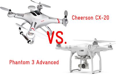 DJI Phantom 3 vs. Cheerson CX-20