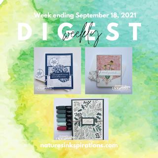 Weekly Digest #34 | Week Ending September 18, 2021 | Nature's INKspirations by Angie McKenzie