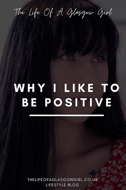 "Pinterest image with white writing on a black background saying ""why I like to be positive"" on it"