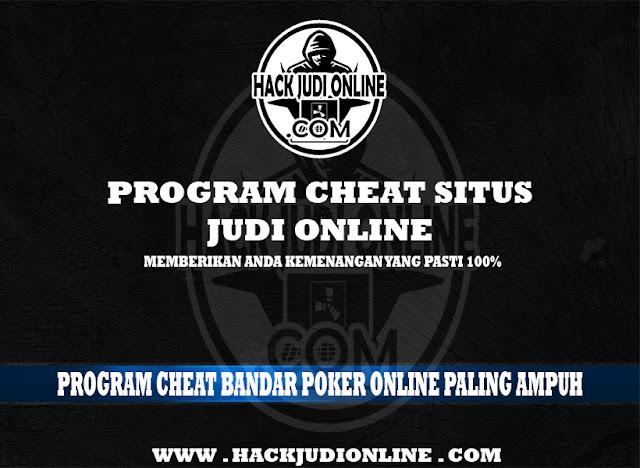 Program Cheat Bandar Poker Online Paling Ampuh