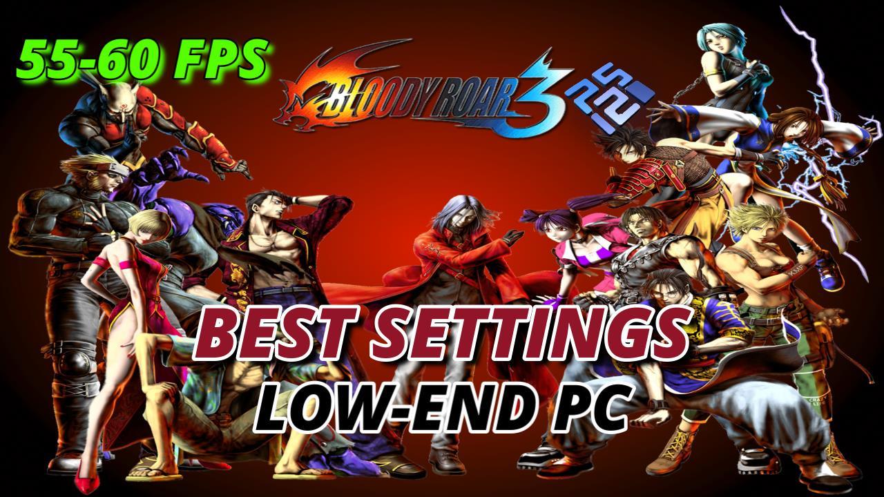 Best Settings for Bloody Roar 3 PCSX2 (PS2) Low-End PC