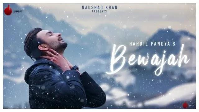 Bewajah Lyrics - Hardil Pandya