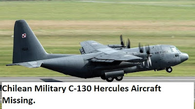 Chilean Military C-130 Hercules Aircraft Missing.