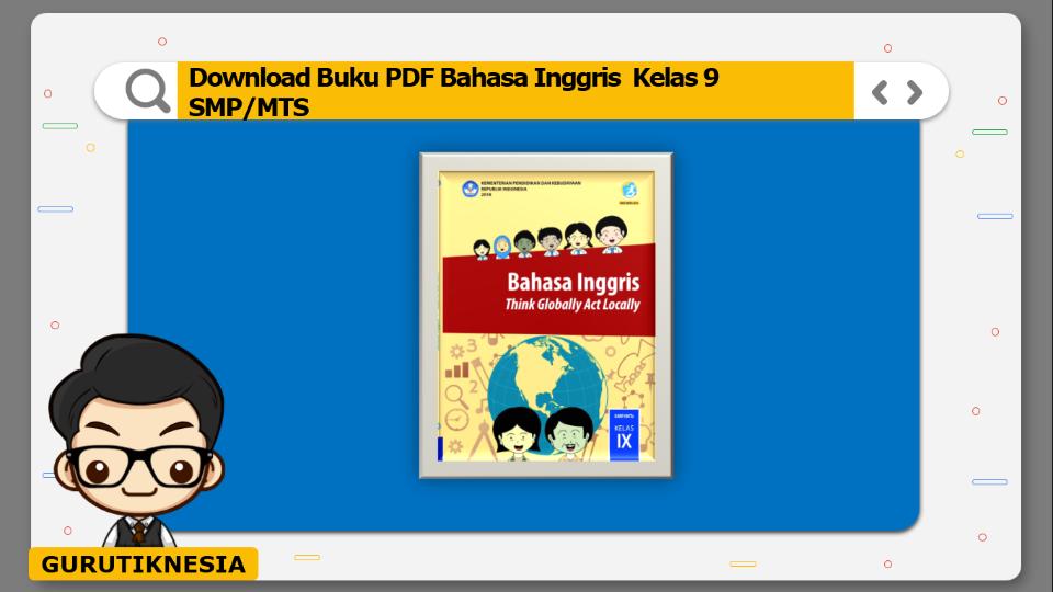 download buku pdf bahasa inggris kelas 9 smp/mts