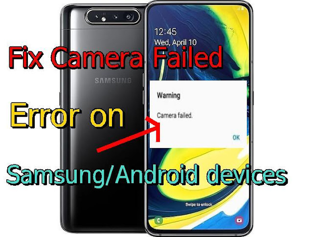 Samsung phone Camera failed