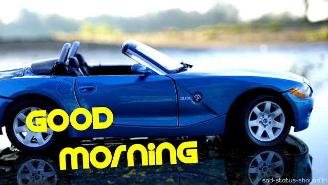 good morning hd images car