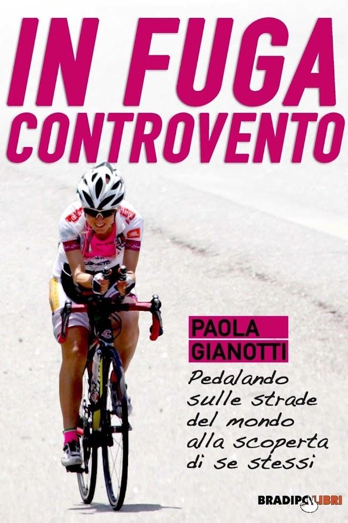 """""""In fuga controvento"""": pubblicato il nuovo libro di Paola Gianotti"""