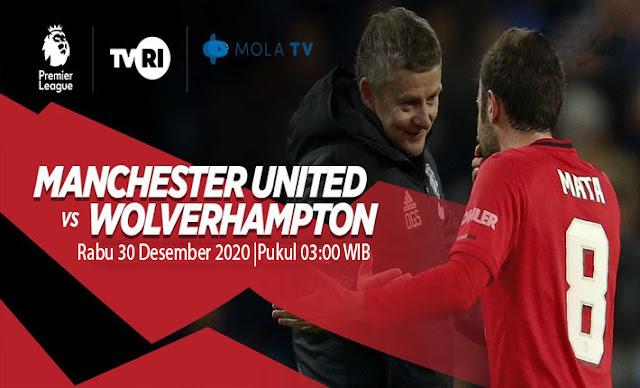 Prediksi Manchester United Vs Wolves, Rabu 30 Desember 2020 Pukul 03.00 WIB @ Mola TV