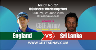 27th Match Sri Lanka vs England World Cup 2019 Today Match Prediction