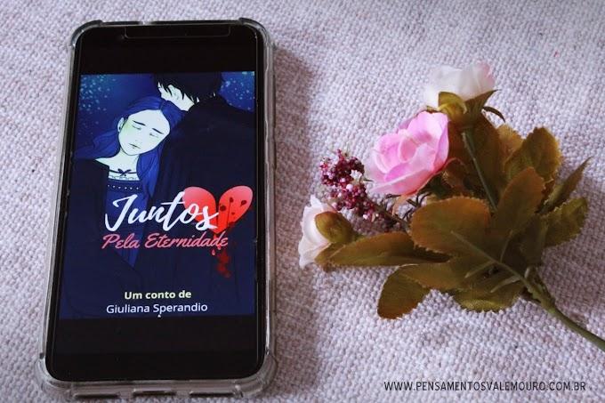 Resenha: Juntos pela eternidade - Giuliana Sperandio