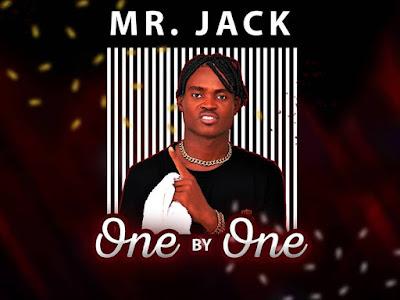 DOWNLOAD MP3: Mr. Jack – One by one || @mrjack1k