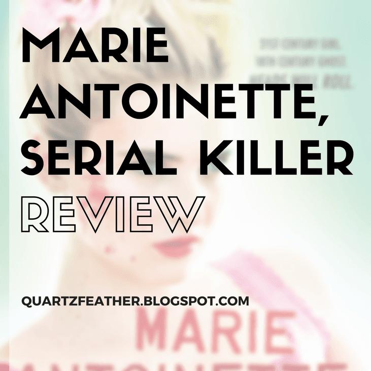 Marie Antoinette, Serial Killer By Katie Alender Review
