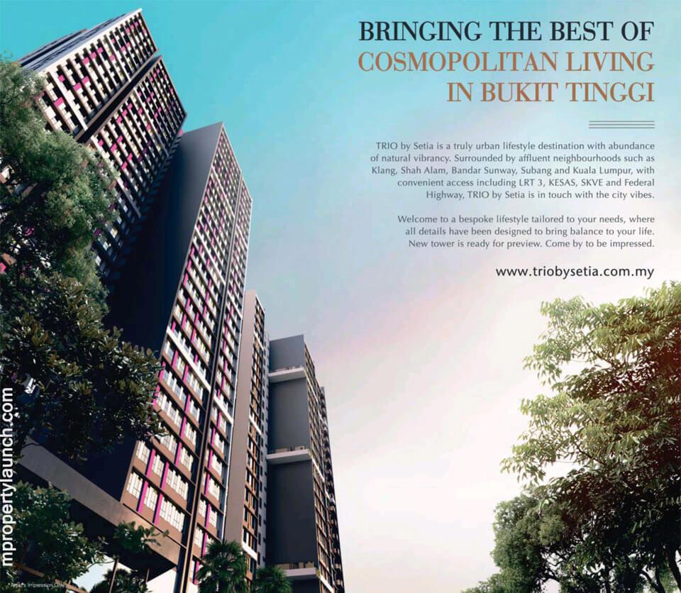 TRIO by Setia Apartment Bukit Tinggi Selangor
