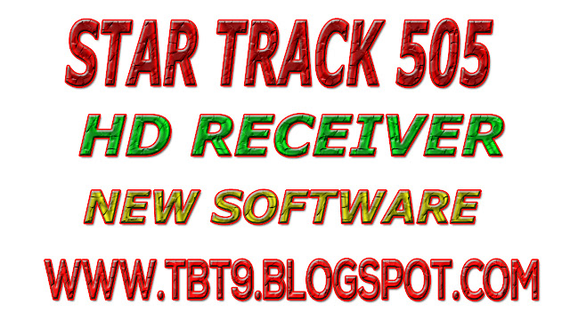 STAR TRACK HD RECEIVER MODLE-505  SOFTWARE WITH BISS KEY OPTION