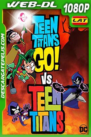 Teen Titans Go! Vs. Teen Titans (2019) 1080p WEB-DL Latino – Ingles