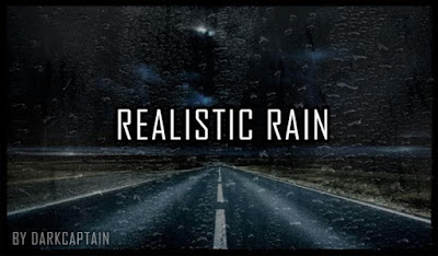 Realistic Rain v3.0 By Darkcaptain