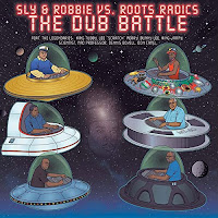 Sly & Robbie vs. Roots Radics : The Dub Battle - DubShot Records / Controlled Substance Sound Labs / Serious Reggae