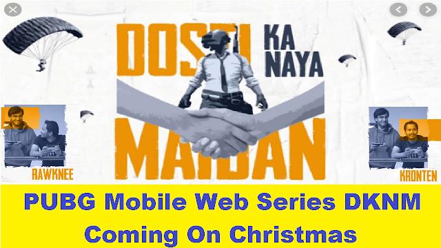 PUBG Mobile Web Series DKNM: Caste, Plot, Release Date