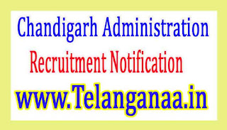 Chandigarh Administration Recruitment Notification 2017