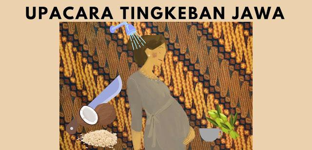 Upacara Tingkepan Tradisi Masyarakat Jawa