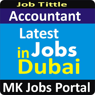 Accountant Jobs in UAE Dubai With Mk Jobs Portal