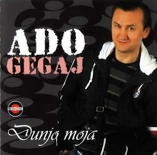 Ado Gegaj - Diskografija (1987-2015) Ado%2BGegaj%2B%25282008%2529%2B-%2BDunjo%2BMoja