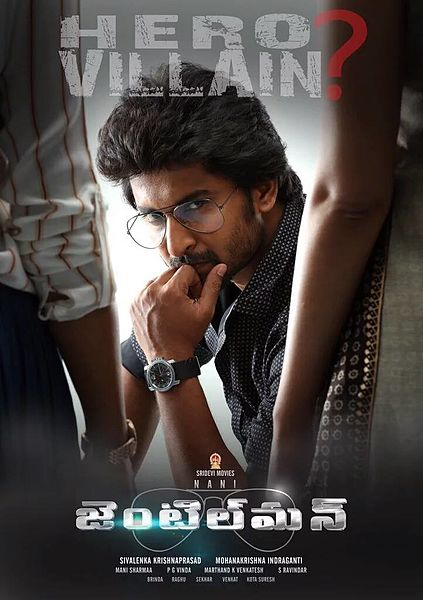 Telugu movie Gentleman (2016) full star cast and crew wiki, Nani, Surabhi, Niveda Thomas, release date, poster, Trailer, Songs list, actress, actors name, first look Pics, wallpaper