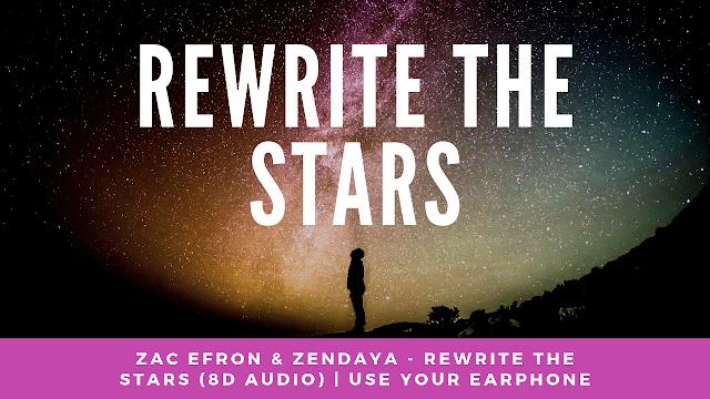 Terjemahan Lirik Lagu REWRITE THE STARS Oleh Zac Efron & Zendaya | SERBA MARKET