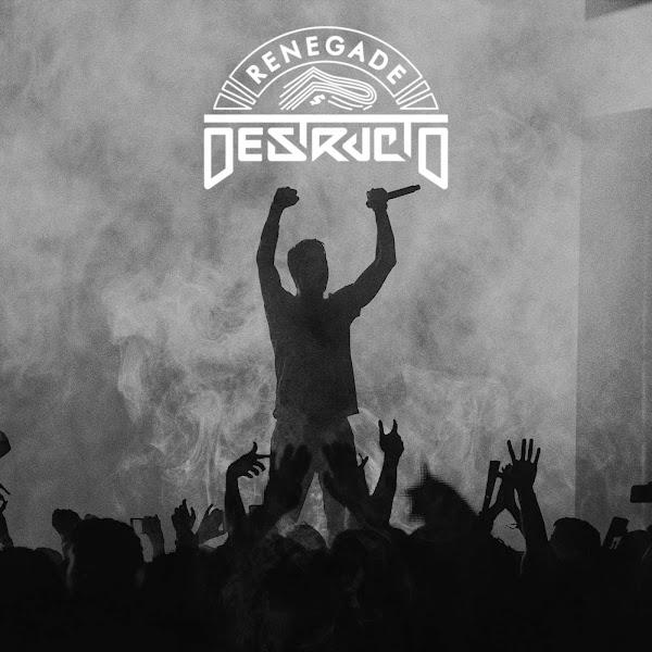 Destructo - Renegade - EP Cover