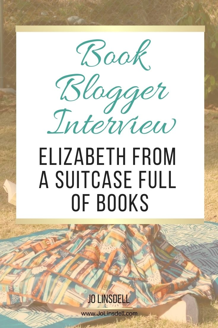 Book Blogger Interview Series: Elizabeth from A Suitcase Full of Books