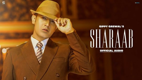 Sharaab Lyrics Gippy Grewal x Gurlez Akhtar | The Main Man