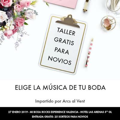 taller arcs al vent mi boda rocks experience valencia 2019