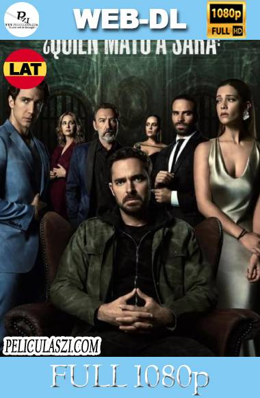 ¿Quién Mató a Sara? (2021) Full HD Temporada 1 NF WEB-DL 1080p Latino