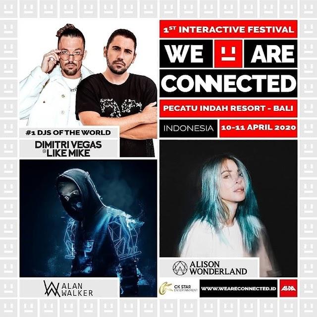 We Are Connected, Sebuah Festival EDM pertama di Indonesia siap digelar tahun 2020 di Bali