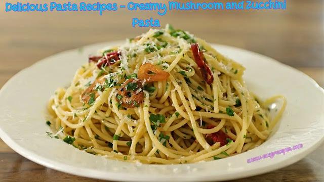 Delicious Pasta Recipes - The Classic Aglio E Olio