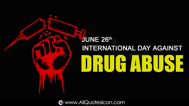 English-International-Day-against-Drug-Abuse-Day-Images-and-Nice-English-International Day against Drug Abuse-Day-Life-Quotations-with-Nice-Pictures-Awesome-English-Quotes-Motivational-Messages-free