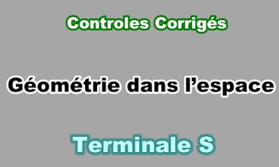 Controles Corrigés de Géométrie dans l'Espace Terminale S PDF