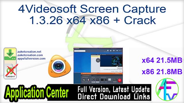 4Videosoft Screen Capture 1.3.26 x64 x86 + Crack