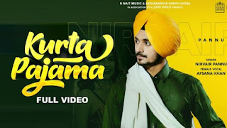 Kurta Pajama Lyrics Nirvair Pannu and Afsana Khan