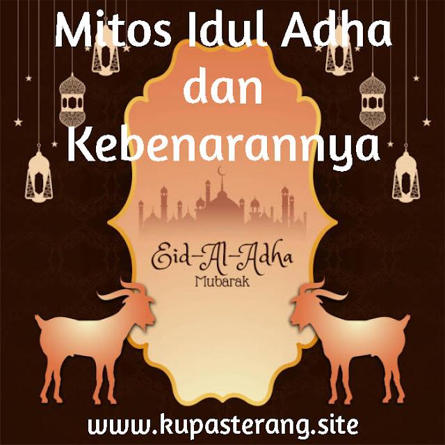 Mitos yang Beredar di Tengah Masyarakat Indonesia Tentang Idul Adha