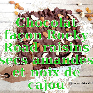 http://danslacuisinedhilary.blogspot.fr/2016/03/tablette-chocolat-facon-rocky-road-raisins-secs-amandes-cajou.html