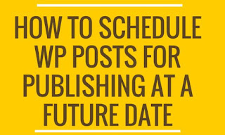 How to Schedule Your Post in Wordpress