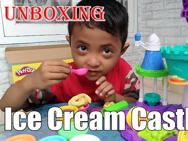 Serunya Bermain Playdoh Ice Cream Castle