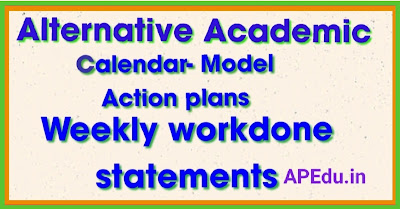 Alternative academic calendar- Model Action plans Weekly workdone statements