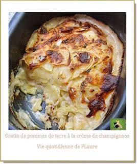 Vie quotidienne de FLaure : Gratin de pommes de terre à la crème de champignons