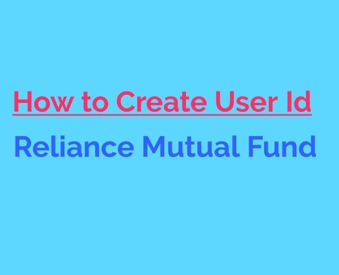 How to create User Id Reliance Mutual Fund And SIP
