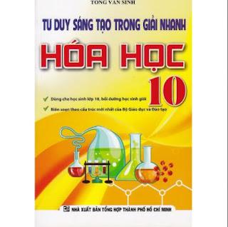Tư Duy Sáng Tạo Trong Giải Nhanh Hóa Học Lớp 10 ebook PDF-EPUB-AWZ3-PRC-MOBI