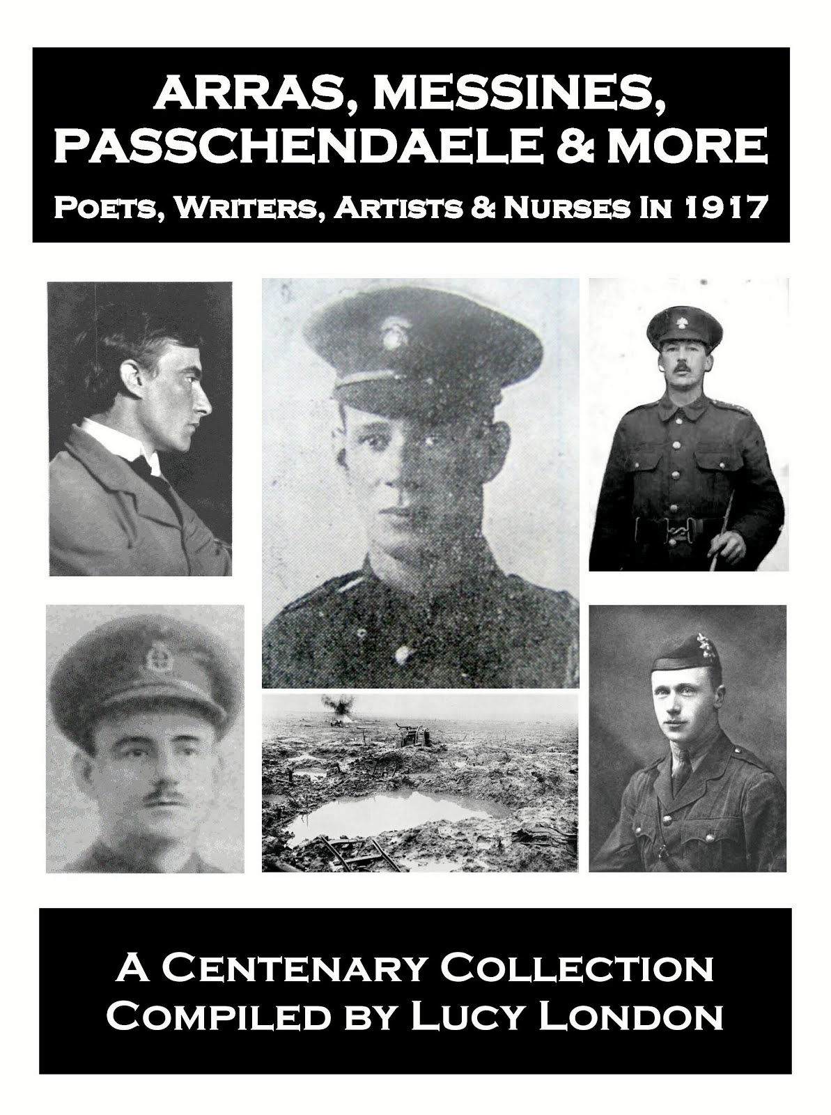 Arras, Messines, Passchendaele & More - 1917 book now available